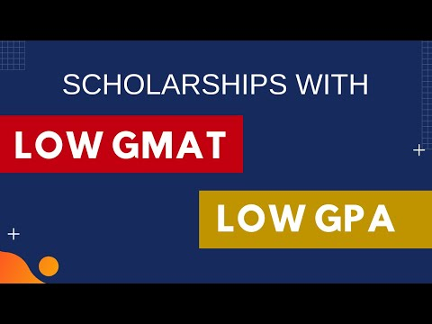 How to Get Top MBA Scholarships Despite a Low GMAT Score?